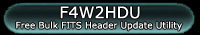 F4W2HDU. FITS4Win2 Header Data Utility with Bulk FITS Header Updater